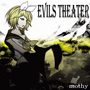 Evils Theater / mothy