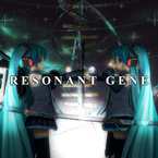 Resonant Gene / Re:nG