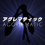 AGGRE-MATIC / shu-t