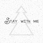 Stay with me / shu-t