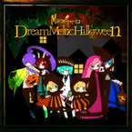 Dream Meltic Halloween / machigerita