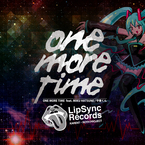 One More Time feat.初音ミク / 守屋くん