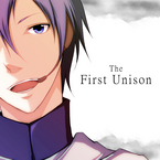 The First Unison / 新城P
