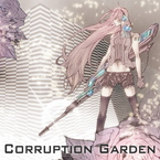 Corruption Garden / Caz