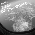 tired of the world / YS