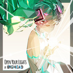 Open Your Lights (feat.Hatsune Miku) / BIGHEAD