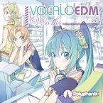 VOCALOEDM Works / Polyphonix